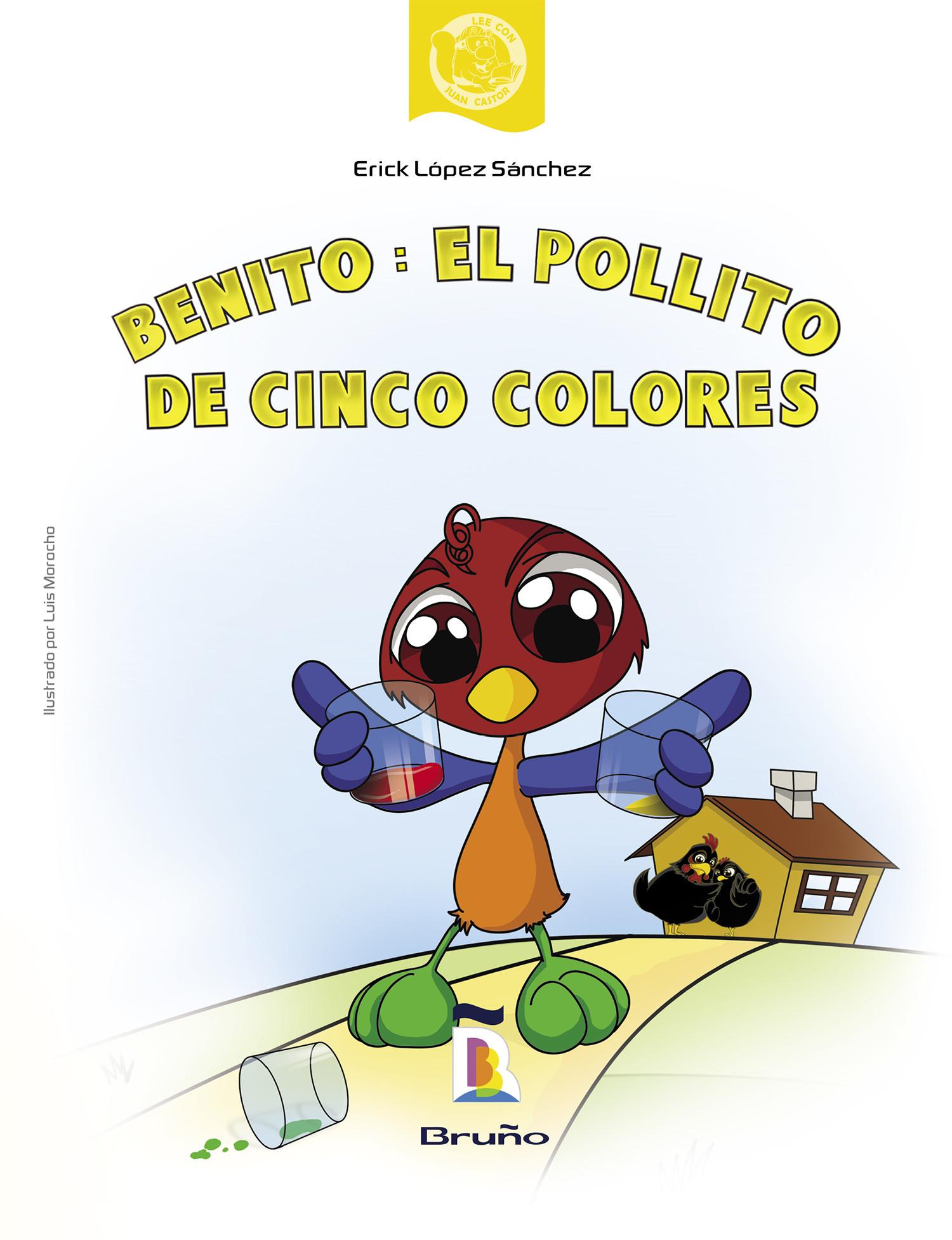 Benito: El pollito de cinco colores