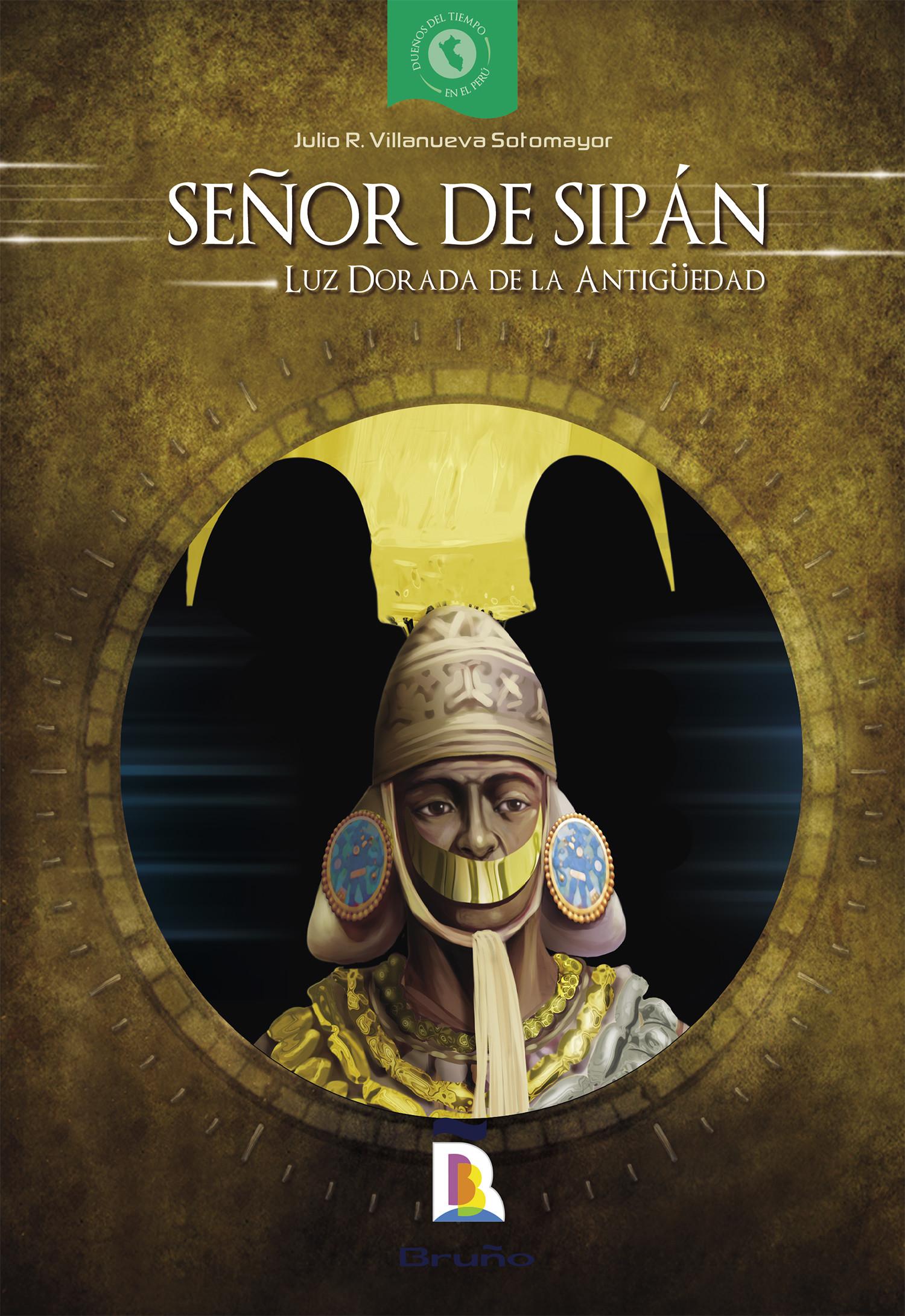 Señor de Sipán. Luz dorada de la antigüedad