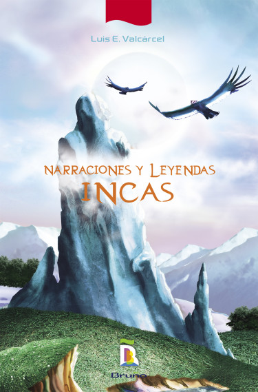 Narraciones y leyendas incas
