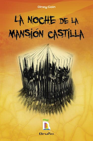 La noche de la mansión Castilla