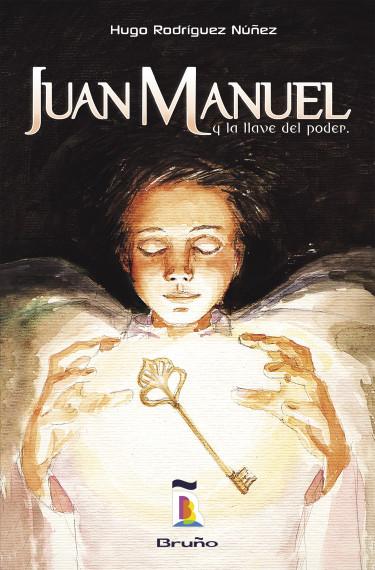 Juan Manuel y la llave del poder