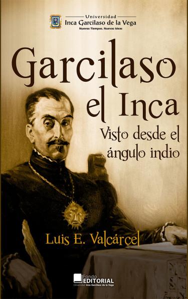 Garcilaso, el Inca