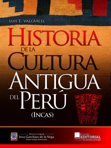 Historia de la cultura antigua del Perú