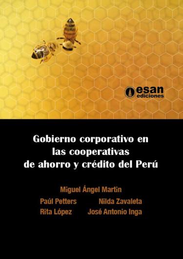 Gobierno corporativo en las cooperativas de ahorro y crédito del Perú