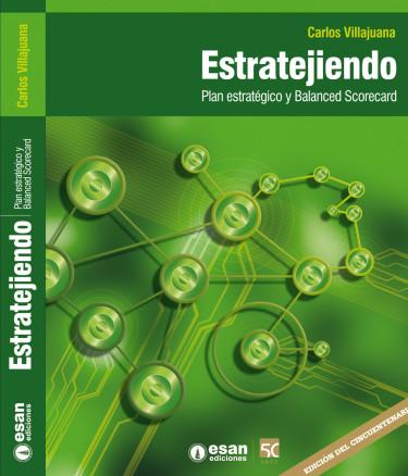 Estratejiendo: Plan estratégico y balanced scorecard