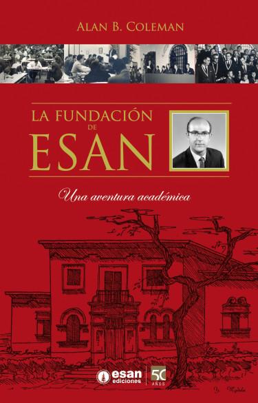 La fundación de ESAN: Una aventura académica