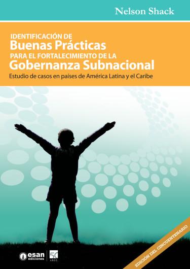 Identificación de buenas prácticas para el fortalecimiento de la gobernanza subnacional