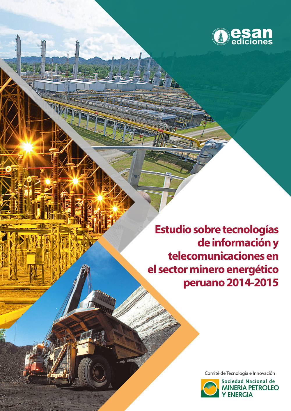 Estudio sobre tecnologías de información y telecomunicaciones en el sector minero energético peruano 2014-2015