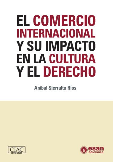 El comercio internacional y su impacto en la cultura y el derecho