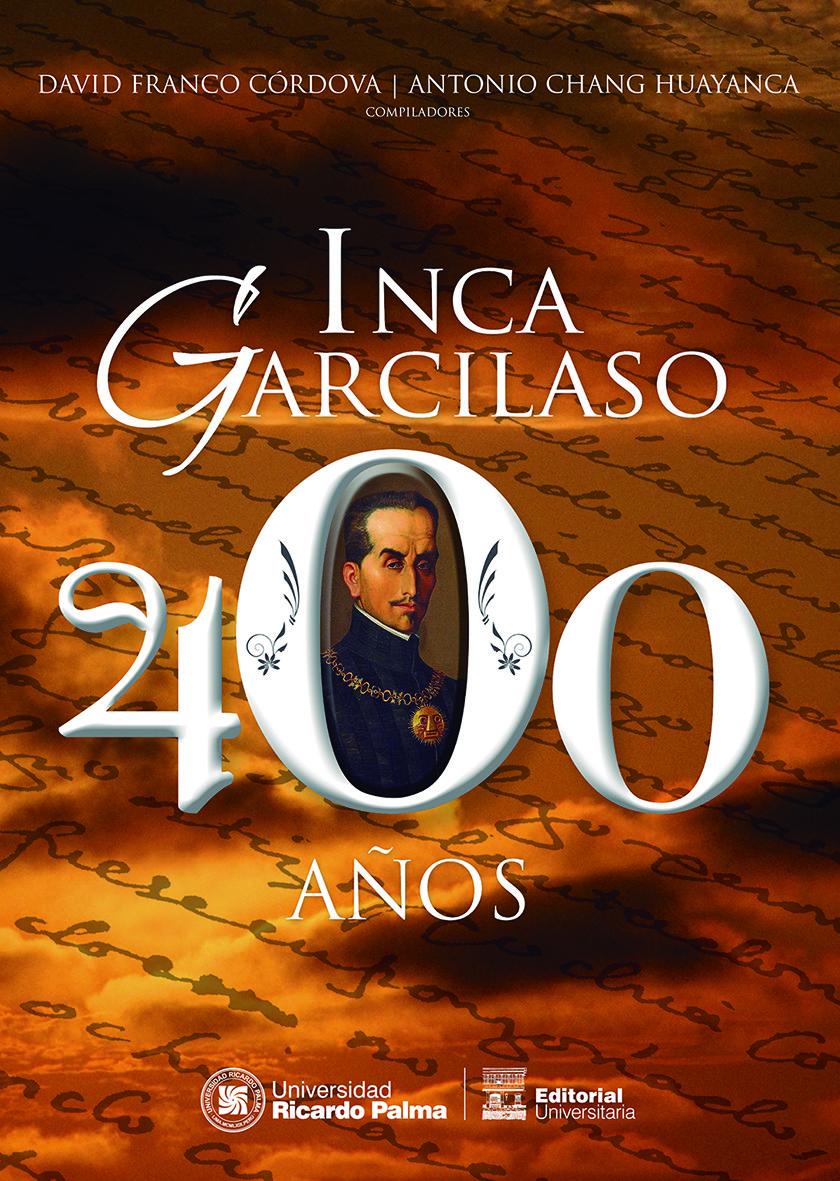 Inca Garcilaso: 400 años