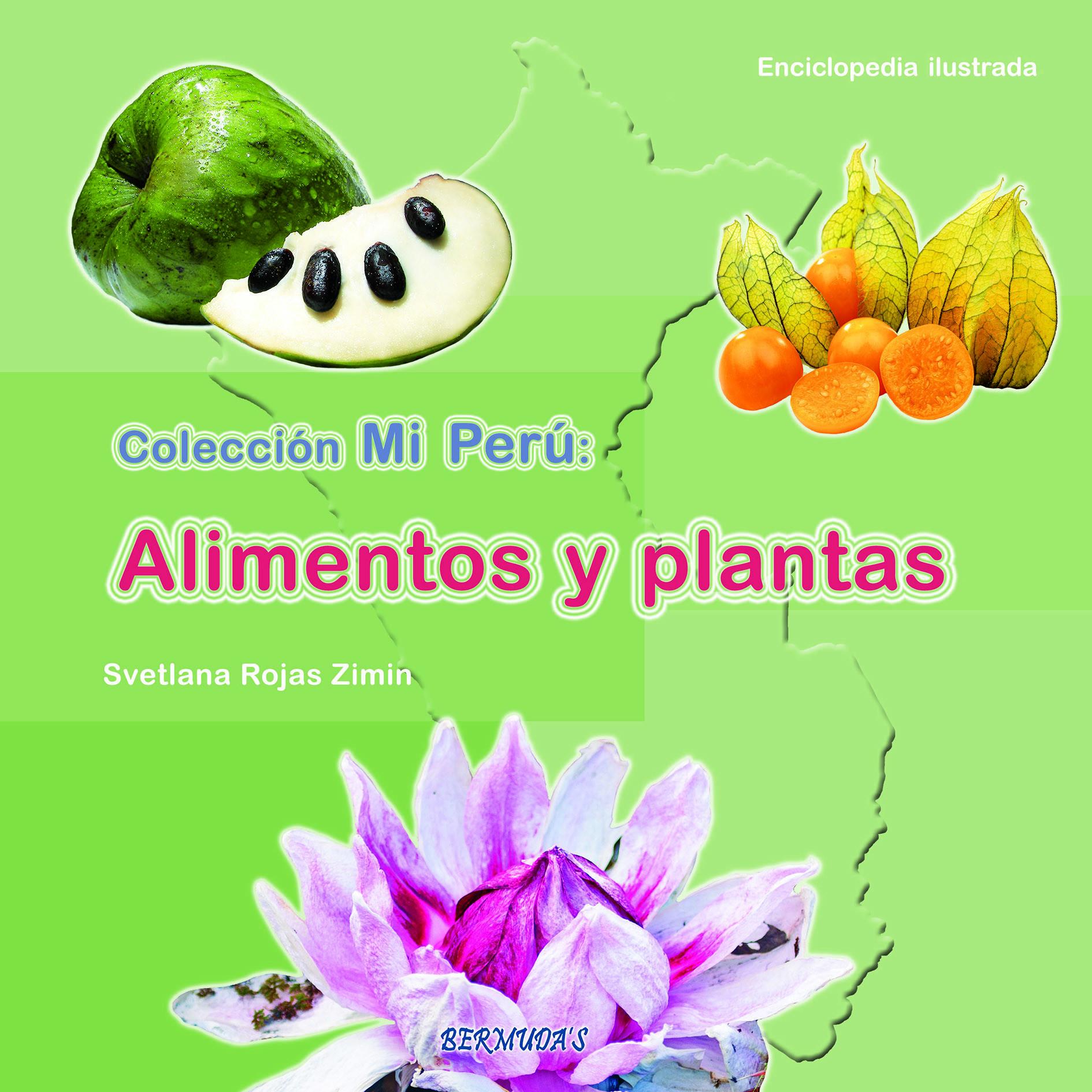 Mi Perú: Alimentos y plantas