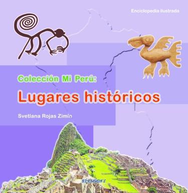 Mi Perú: Lugares históricos