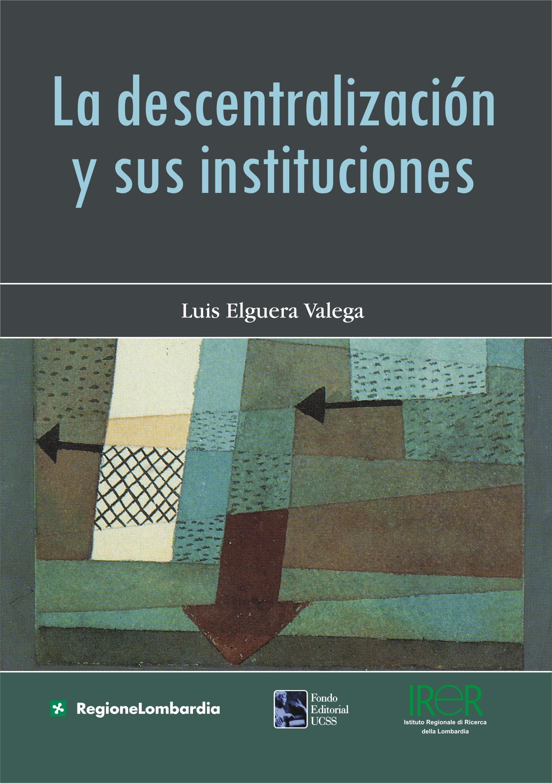 La descentralización y sus instituciones