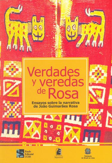 Verdades y veredas de Rosa