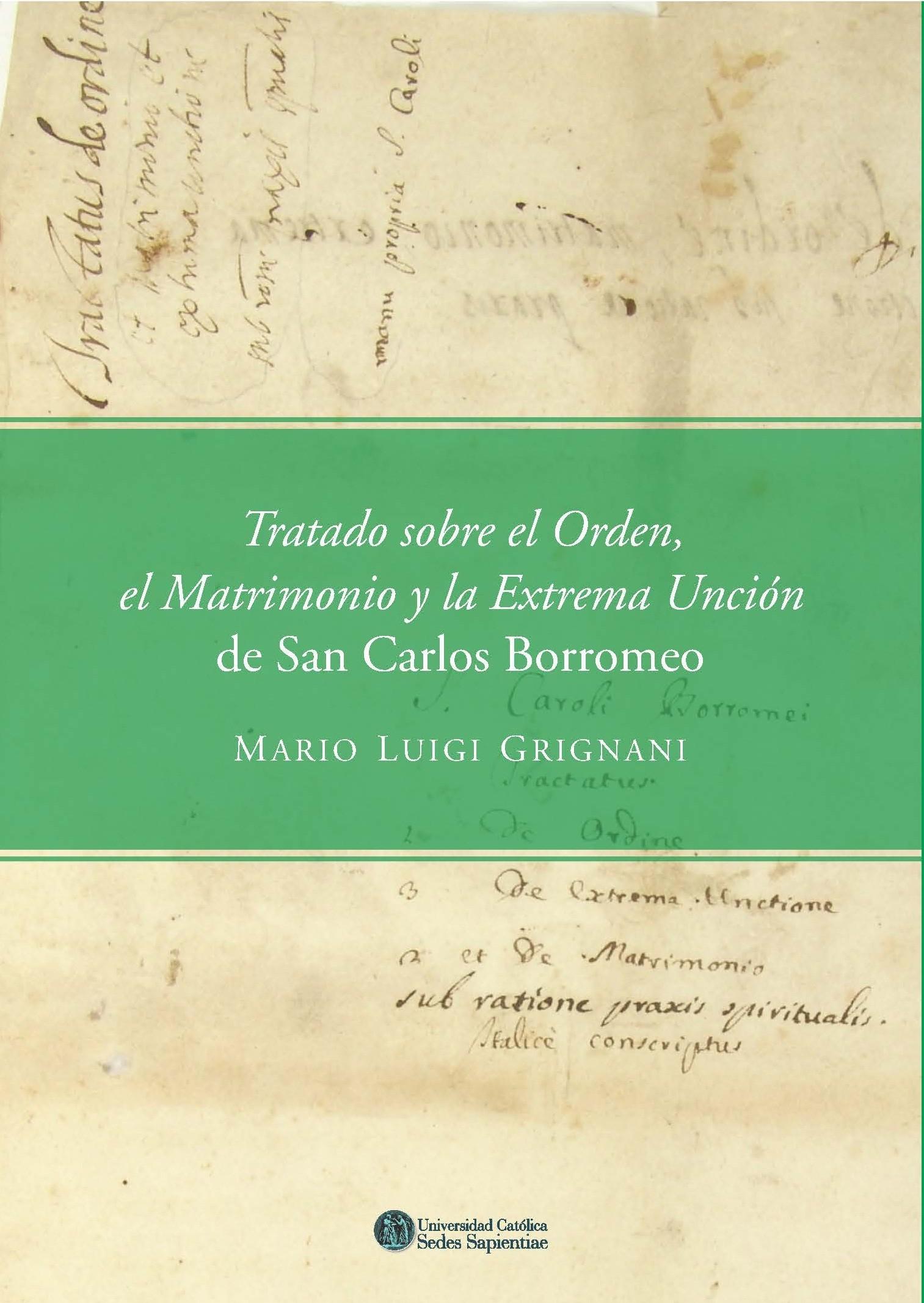 Tratado sobre el orden, el Matrimonio y la Extrema Unción de San Carlos Borromeo