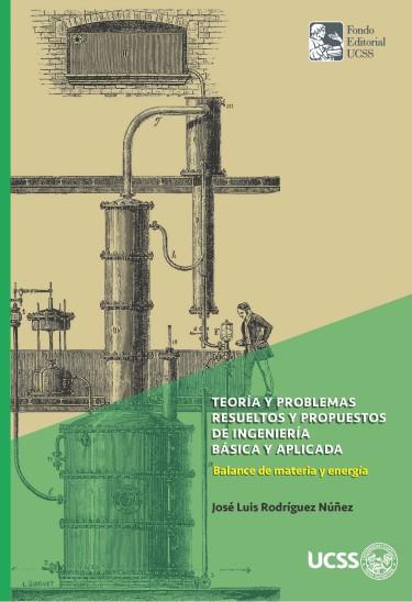 Teoría y problemas resueltos y propuestos de ingeniería básica y aplicada