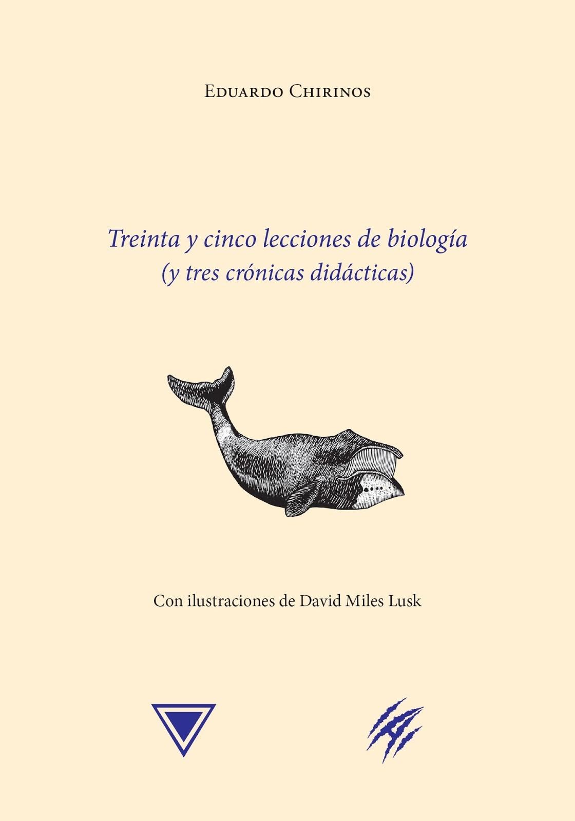 Treinta y cinco lecciones de biología (y tres crónicas didácticas)