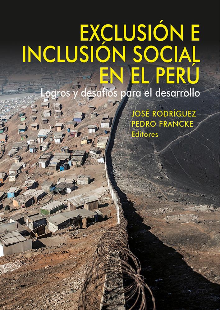 Exclusión e inclusión social en el Perú