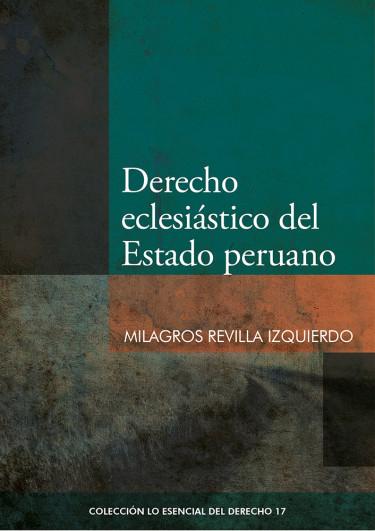 Derecho eclesiastico del Estado peruano