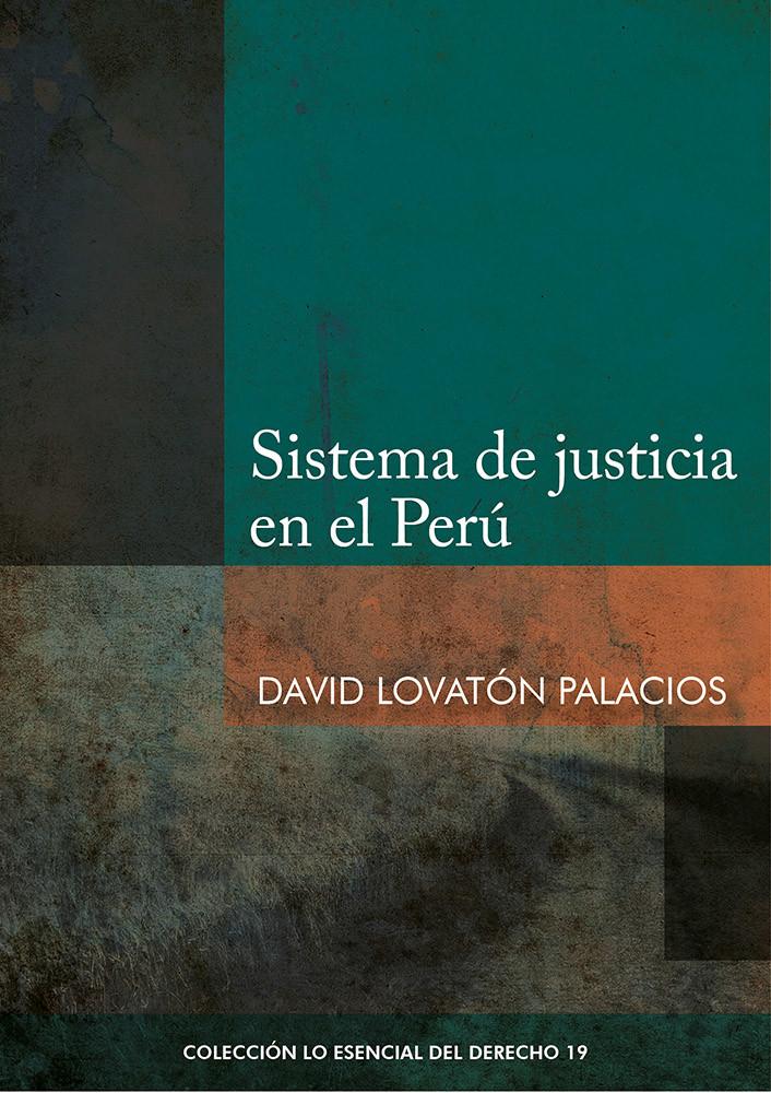 Sistema de justicia en el Perú