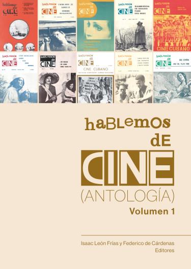 Hablemos de Cine  (Antología) Volumen 1