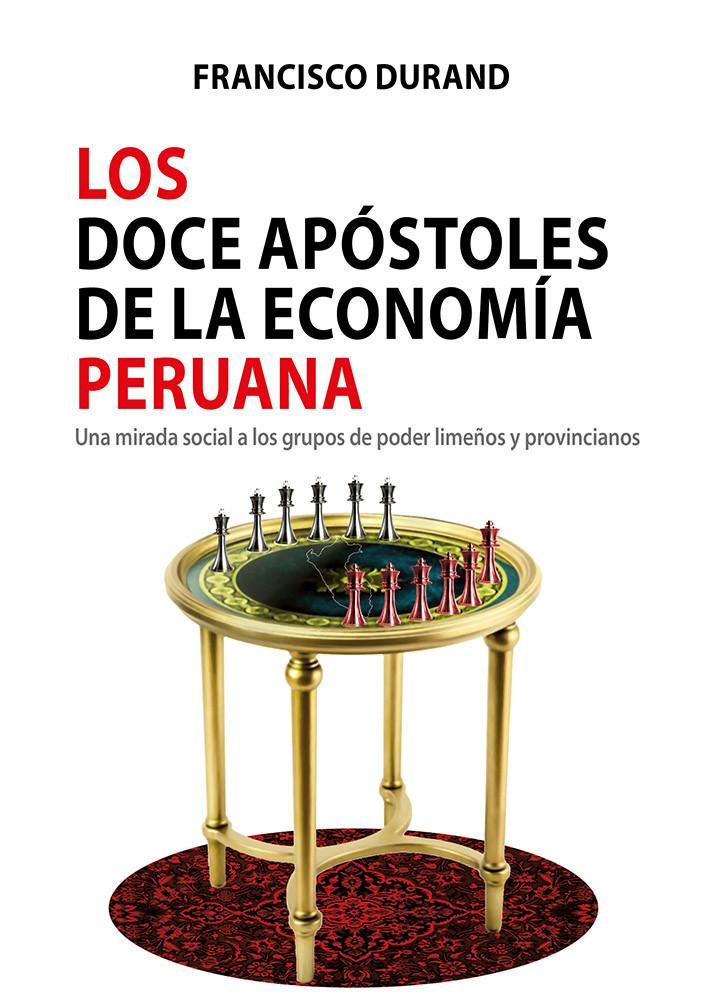 Los doce apóstoles de la economía peruana
