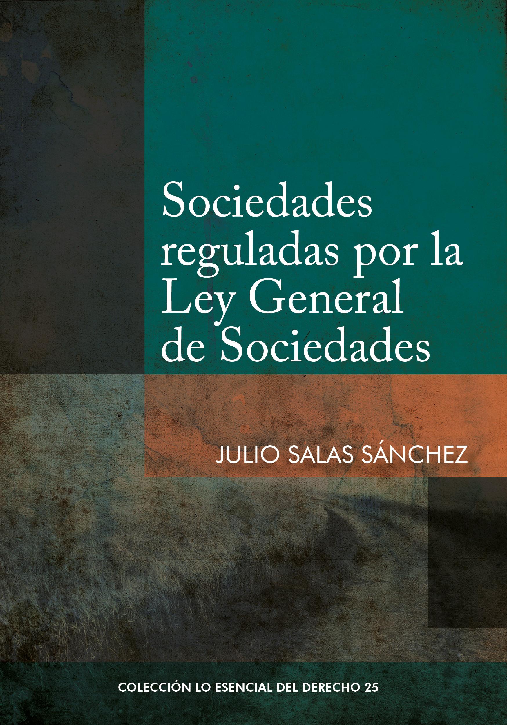 Sociedades reguladas por la Ley General de sociedades
