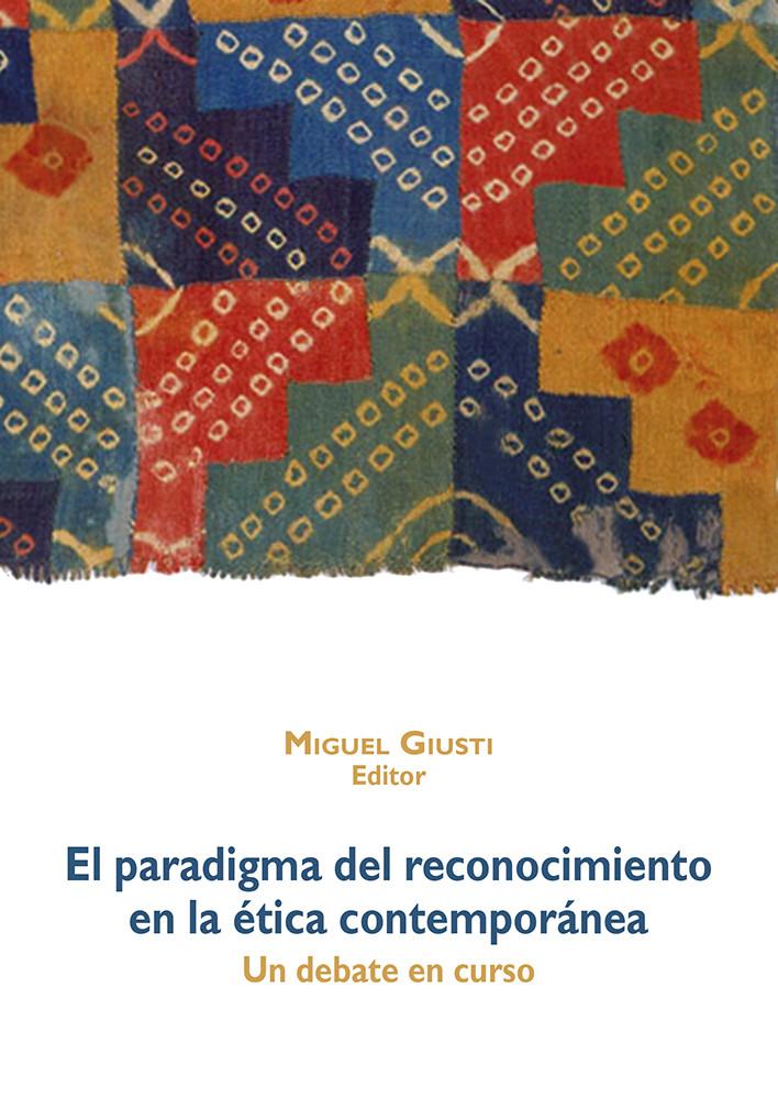 El paradigma del reconocimiento en la ética contemporánea