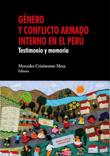 Género y conflicto armado interno en el Perú