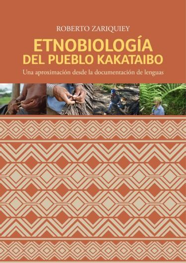 Etnobiología del pueblo kakataibo