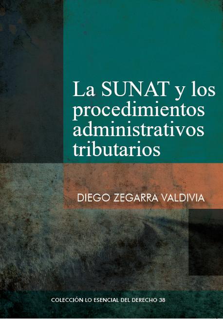 La SUNAT y los procedimientos administrativos tributarios