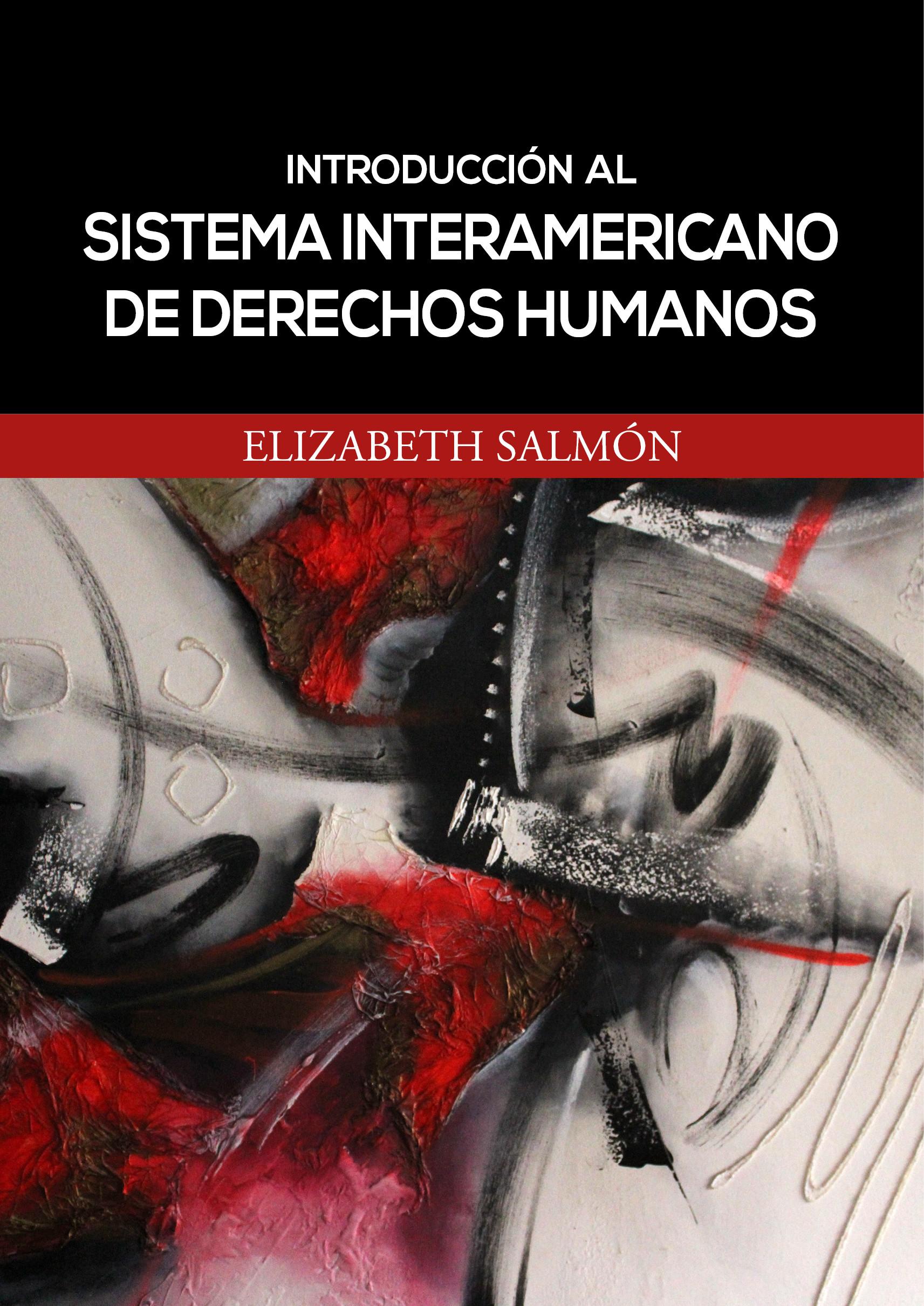 Introducción al sistema interamericano de derechos humanos