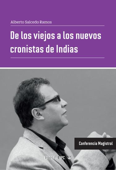 De los viejos a los nuevos cronistas de Indias