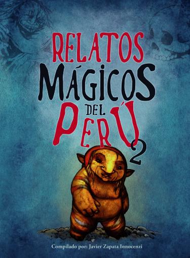 Relatos Mágicos del Perú 2