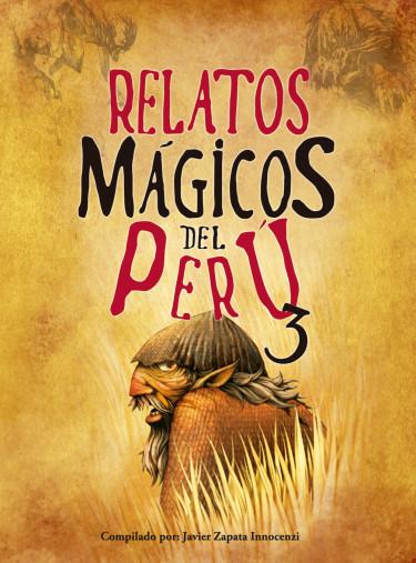 Relatos Mágicos del Perú 3