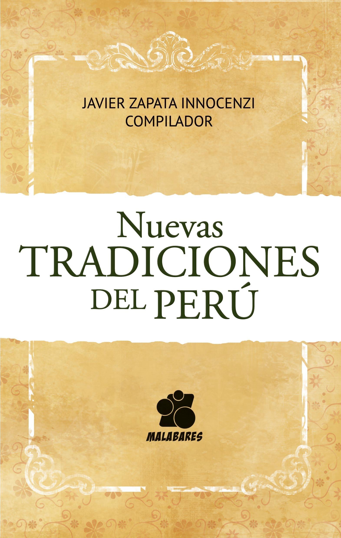 Nuevas Tradiciones del Perú