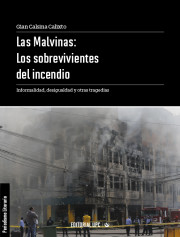 Las Malvinas: los sobrevivientes del incendio