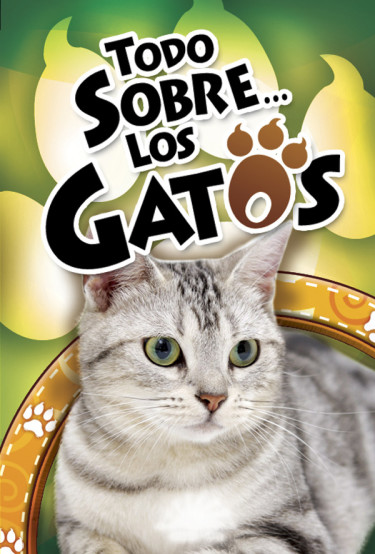 Todo Sobre... Los Gatos
