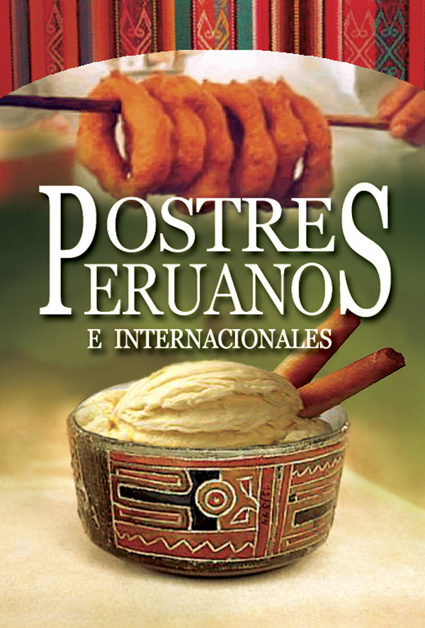 Postres Peruanos e Internacionales