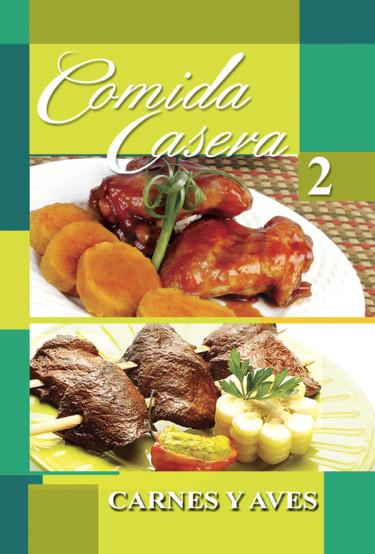 Comida casera 2 - Carnes y aves