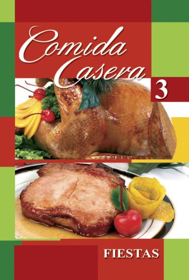 Comida casera 3 - Fiestas
