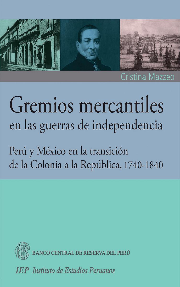 Gremios mercantiles en las guerras de independencia