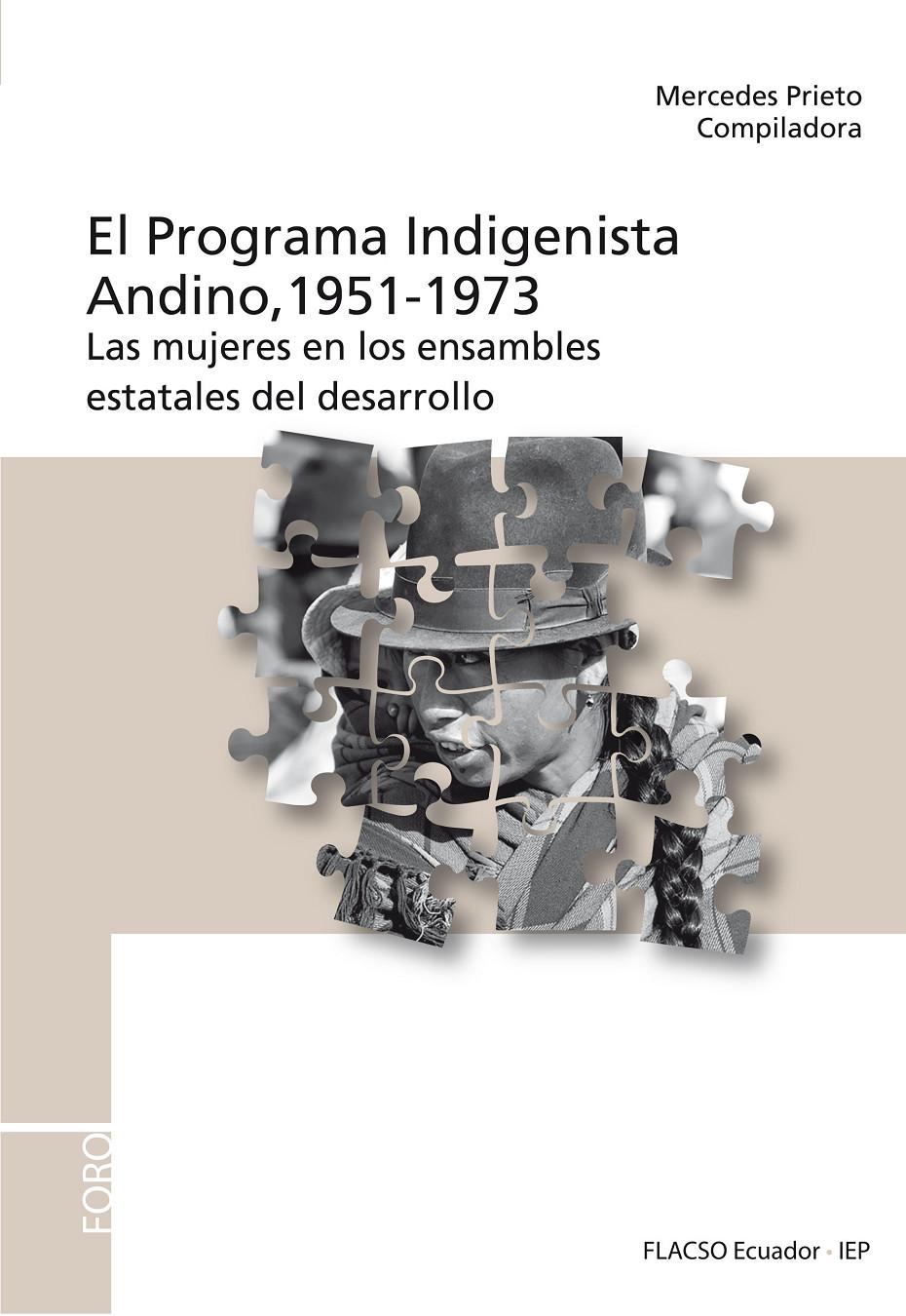 El programa indigenista andino, 1951- 1973