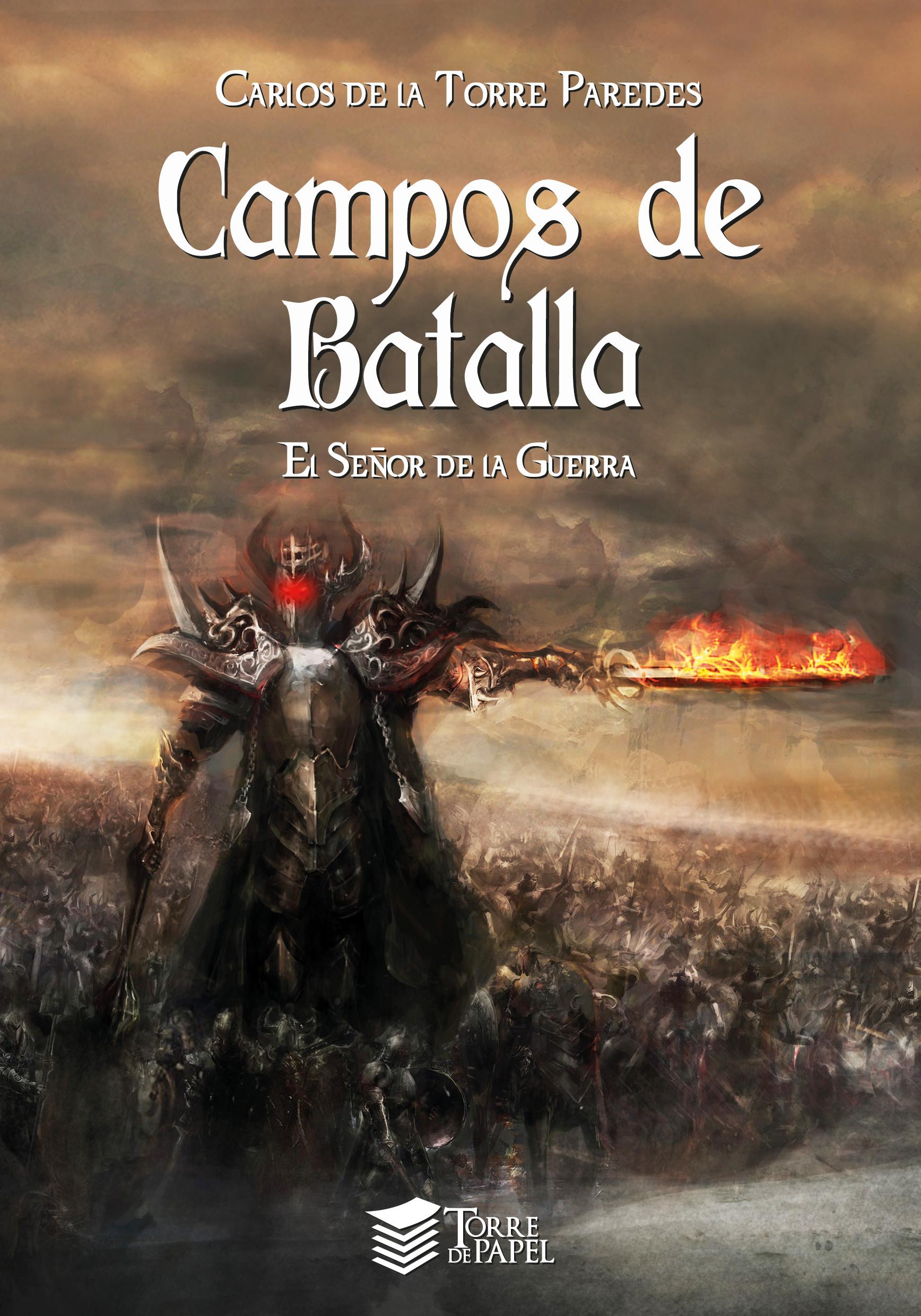 Campos de batalla: El señor de la guerra