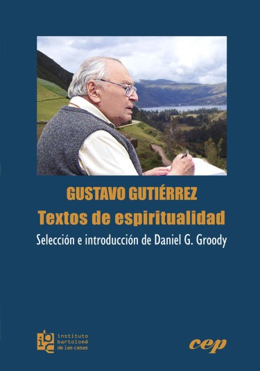 Gustavo Gutiérrez, textos de espiritualidad