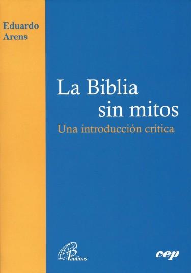 La biblia sin mitos