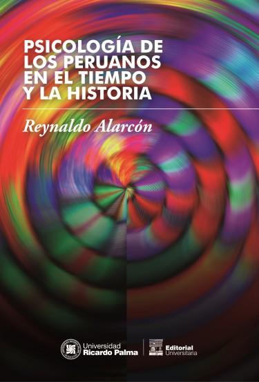 Psicología de los peruanos en el tiempo y la historia
