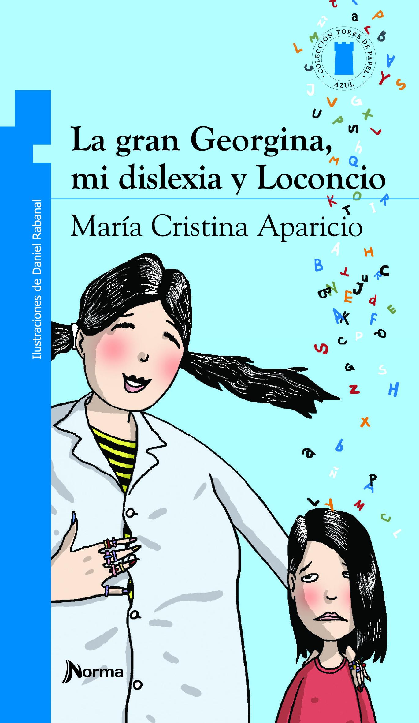 La gran Georgina, mi dislexia y Loconcio