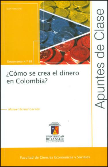¿Cómo se crea el dinero en Colombia?