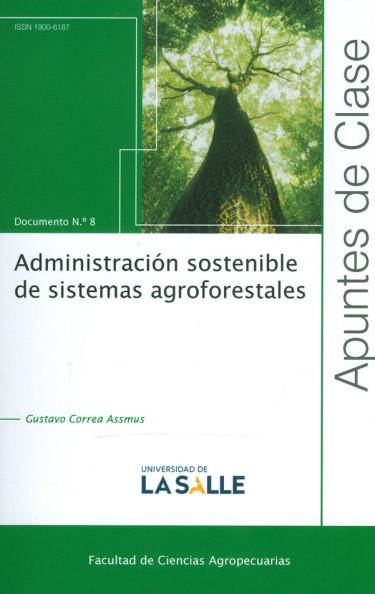 Administración sostenible de sistemas agroforestales